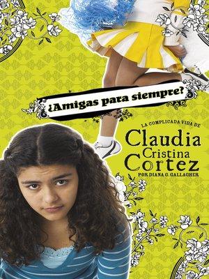 cover image of ¿Amigas para siempre?