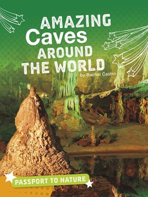 cover image of Amazing Caves Around the World