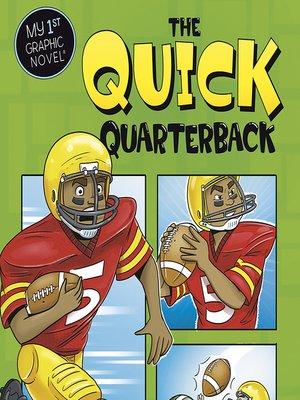 cover image of The Quick Quarterback