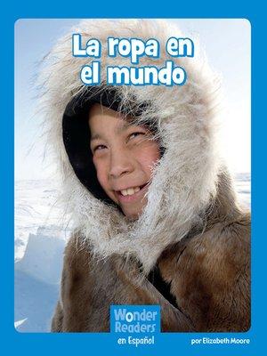 cover image of La ropa en el mundo
