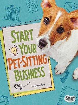 cover image of Start Your Pet-Sitting Business