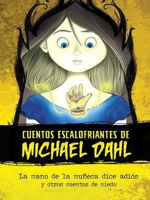 cover image of La mano de la muñeca dice adiós