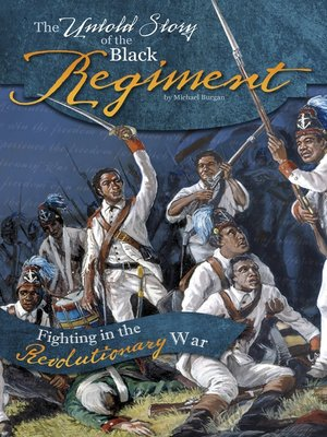 cover image of The Untold Story of the Black Regiment