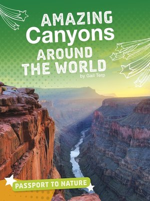 cover image of Amazing Canyons Around the World