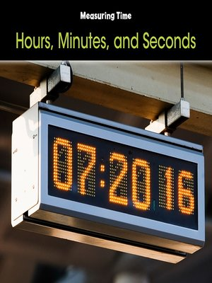 cover image of Hours, Minutes, and Seconds