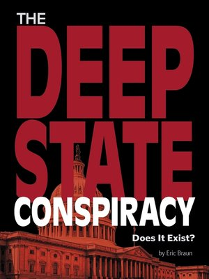cover image of The Deep State Conspiracy