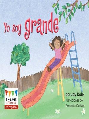 cover image of Yo soy grande
