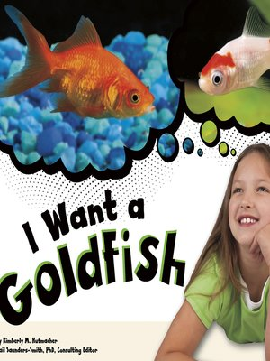 cover image of I Want a Goldfish