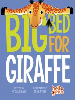 cover image of Big Bed for Giraffe