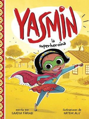 cover image of Yasmin la superheroína