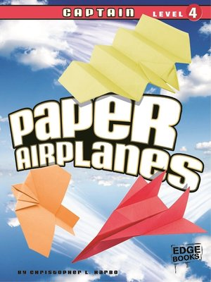 cover image of Paper Airplanes, Captain Level 4