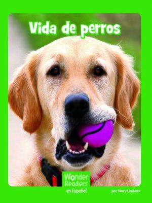 cover image of Vida de perros