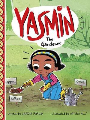 cover image of Yasmin the Gardener
