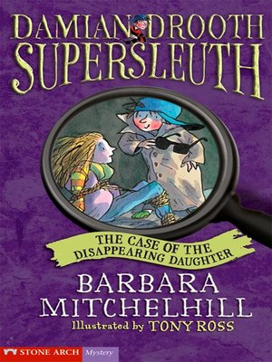 cover image of The Case of the Disappearing Daughter