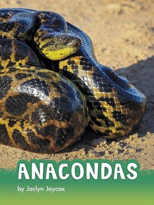 cover image of Anacondas