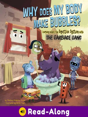 cover image of Why Does My Body Make Bubbles?