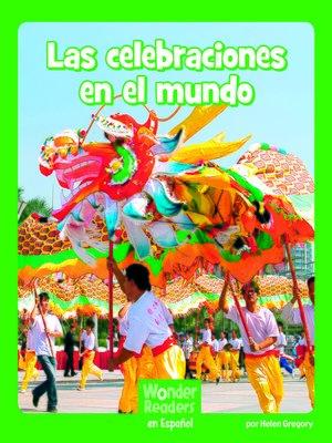 cover image of Las celebraciones en el mundo