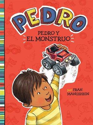 cover image of Pedro y el monstruo
