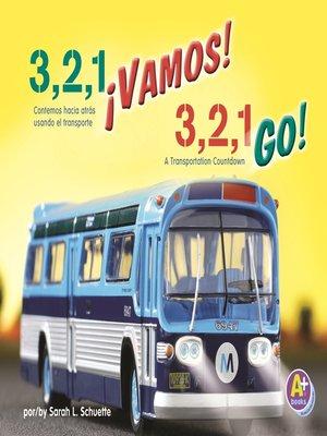 cover image of 3, 2, 1 ¡Vamos!/3, 2, 1, Go!