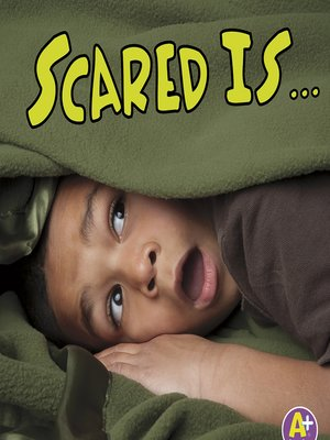 cover image of Scared Is...
