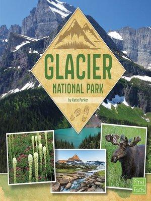 cover image of Glacier National Park