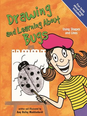cover image of Drawing and Learning About Bugs