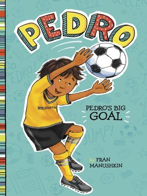 cover image of Pedro's Big Goal