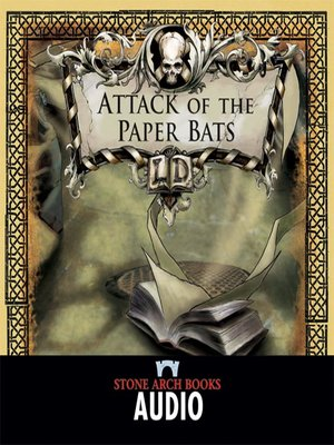 cover image of Attack of the Paper Bats