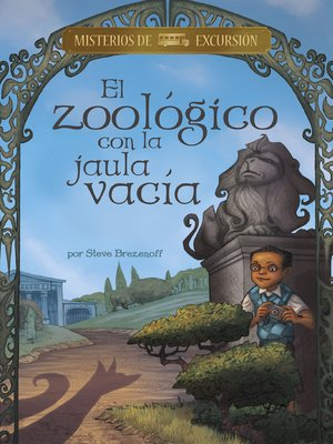 cover image of El zoológico con la jaula vacía