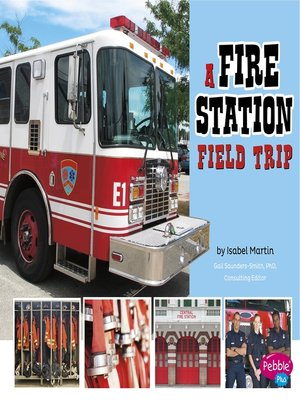 cover image of A Fire Station Field Trip