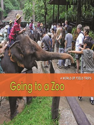 cover image of Going to a Zoo
