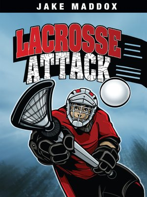 cover image of Lacrosse Attack