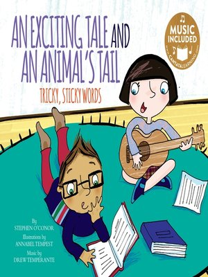 cover image of An Exciting Tale and an Animal's Tail