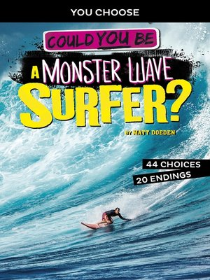 cover image of Could You Be a Monster Wave Surfer?