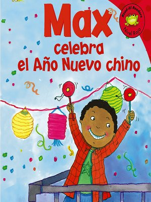 cover image of Max celebra el Ano Nuevo chino