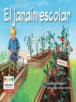 cover image of El jardín escolar