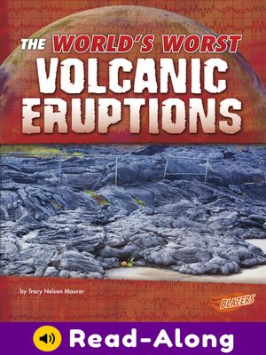 cover image of The World's Worst Volcanic Eruptions