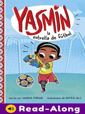 cover image of Yasmin la estrella de fútbol