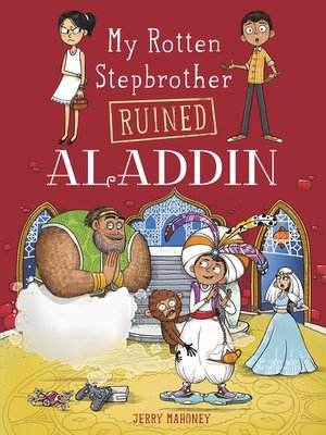 cover image of My Rotten Stepbrother Ruined Aladdin