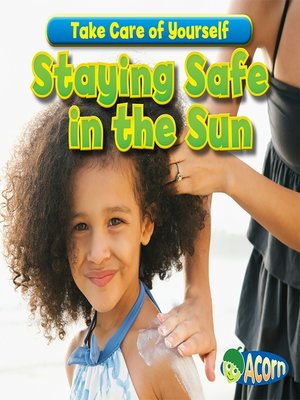 cover image of Staying Safe in the Sun