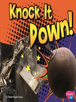 cover image of Knock It Down!