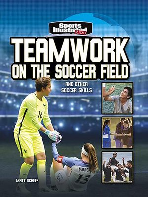 cover image of Teamwork on the Soccer Field