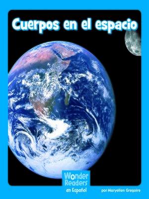 cover image of Cuerpos en el espacio