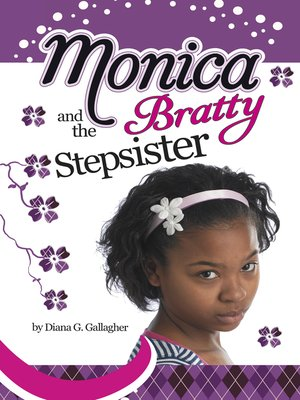 cover image of Monica and the Bratty Stepsister