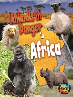 cover image of Animals in Danger in Africa