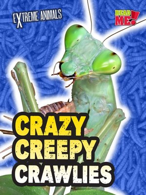 cover image of Crazy Creepy Crawlies