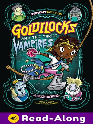 cover image of Goldilocks and the Three Vampires