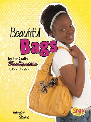 cover image of Beautiful Bags for the Crafty Fashionista