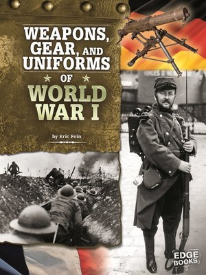 cover image of Weapons, Gear, and Uniforms of World War I