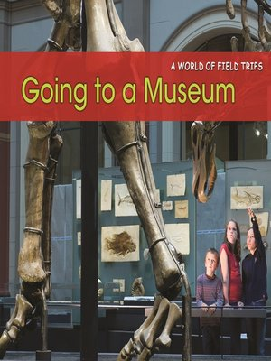 cover image of Going to a Museum